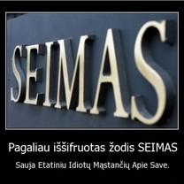 Pagaliau iššifruotas žodis SEIMAS